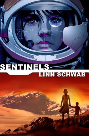Sentinels (Sentinels, #1)  by  Linn Schwab