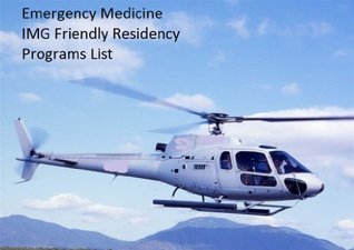 Emergency Medicine IMG Friendly Residency Programs List Applicantguide Team