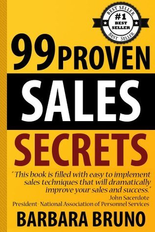 99 Proven Sales Secrets  by  Barbara Bruno
