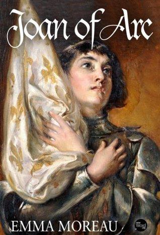 Joan of Arc  by  Emma Moreau
