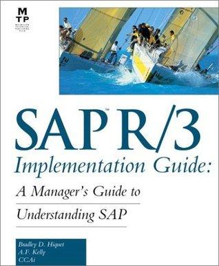 SAP(R) R/3 Implementation Guide  by  Bradley D. Hiquet