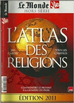 LAtlas des Religions  by  Jean-Pierre Denis