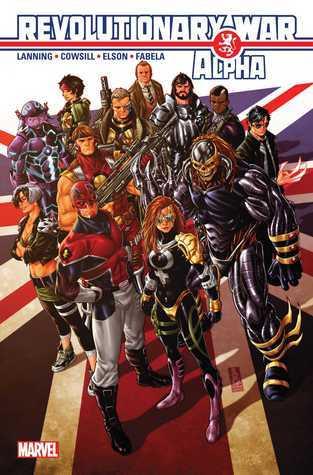 Revolutionary War: Alpha #1 (Revolutinary War, Alpha #1)  by  Andy Lanning