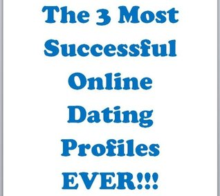 The 3 Most Successful Online Dating Profiles EVER!!  by  Nash Text Guru