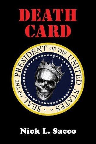 Death Card  by  Nick L. Sacco