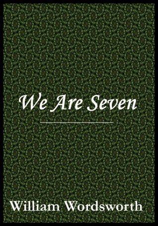 We are Seven William Wordsworth
