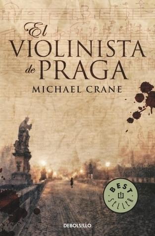 El violinista de Praga  by  Michael  Crane