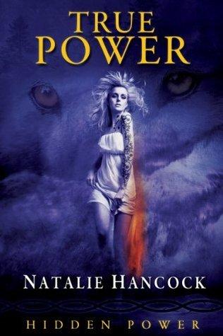 True Power  by  Natalie Hancock
