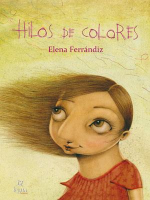 Hilos de colores  by  Elena Ferrandiz