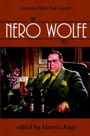 The Nero Wolfe Files  by  Marvin Kaye