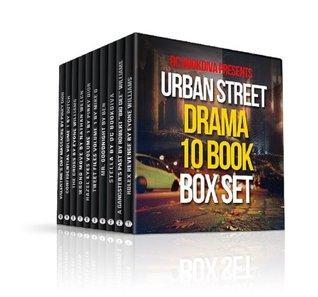 Urban Street Drama Boxed Set {10 Book Boxed Set} (Urban Street Series)  by  Dutch