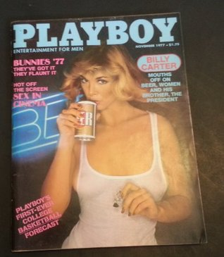 Playboy Magazine / November 1977 - Billy Carter, Henry Kyemba, Rita Lee, Susan Kiger  by  Playboy Magazine