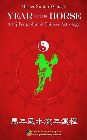 2014 Year of the Horse - Feng Shui and Chinese Astrology Master Simon Wong