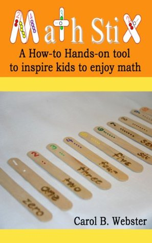Math Stix  by  Carol Webster