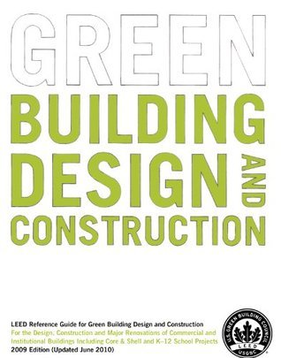 LEED Reference Guide for Green Building Design and Construction U.S. Green Building Council