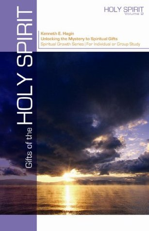 Gifts Of The Holy Spirit Kenneth E. Hagin