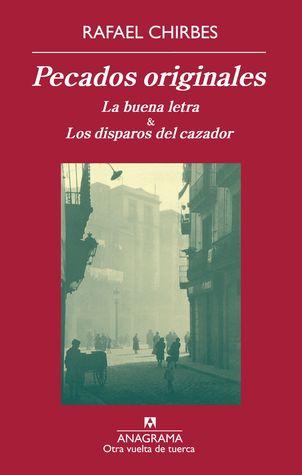 Pecados originales  by  Rafael Chirbes