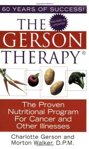 Terapia Gerson Cura Del Cancer Y Otras Enfermedades  by  Charlotte Gerson