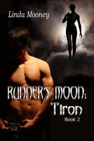 Runners Moon: Tiron [Book 2]  by  Linda Mooney