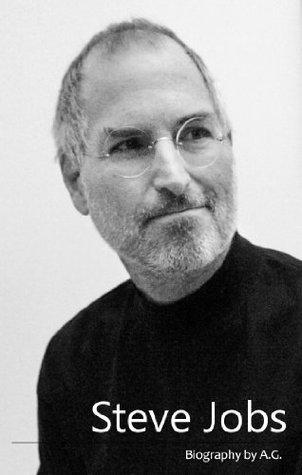 Steve Jobs - short biography  by  Anna Georgieva