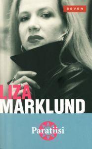 Paratiisi (Annika Bengtzon, #2) Liza Marklund
