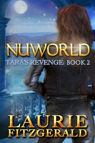 Taras Revenge (Nuworld, #2) Lorie OClare