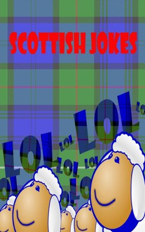 Scottish Jokes more Scotland