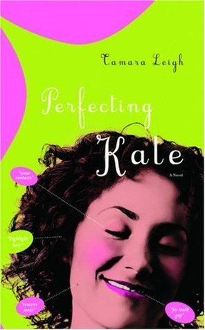 Perfecting Kate Tamara Leigh