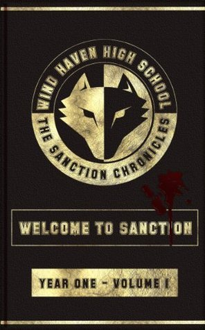 The Sanction Chronicles: Welcome to Sanction (The Sanction Chronicles Young Adult Series) Dylan Strickland
