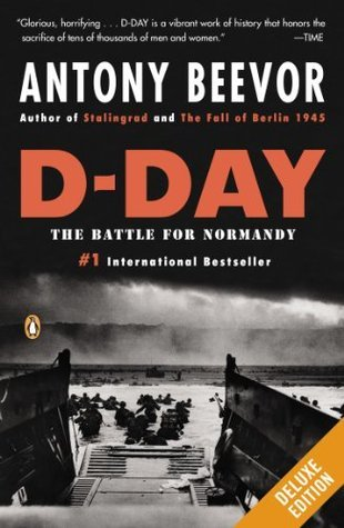 D-Day Deluxe  by  Antony Beevor