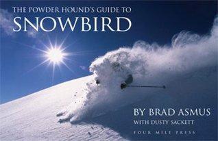 The Powder Hounds Guide to Skiing Alta Brad Asmus