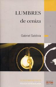 Lumbres de Ceniza  by  Gabriel Saldivia