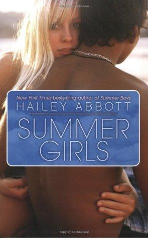 Summer Girls (Summer Girls, #1) Hailey Abbott