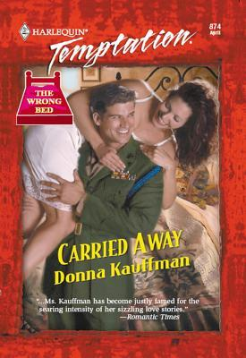 Carried Away Donna Kauffman