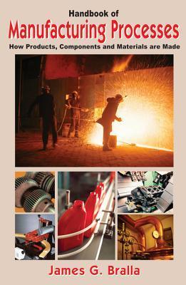 Design for Manufacturability Handbook  by  James G Bralla