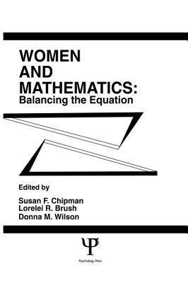 Women and Mathematics: Balancing the Equation Susan F. Chipman