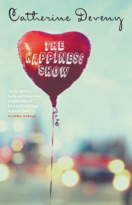 The Happiness Show Catherine Deveny