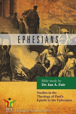 Ephesians  by  Ian A. Fair