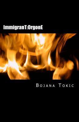 Immigrant: Orgone  by  Bojana Tokic