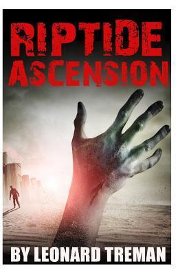 Riptide Ascension  by  Leonard T Treman