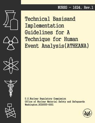 Technical Basis and Implementation Guidelines for a Technique for Human Event Analysis U.S. Nuclear Regulatory Commission