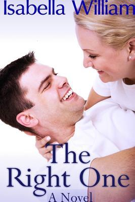 The Right One  by  Isabella William