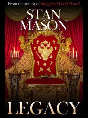 Legacy  by  Stan Mason