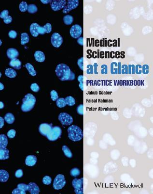 Medical Sciences at a Glance: Practice Workbook  by  Jakub Scaber