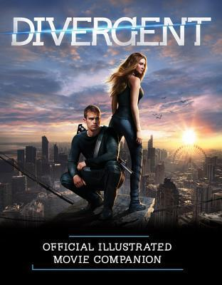 Divergent Official Illustrated Movie Companion Kate Egan