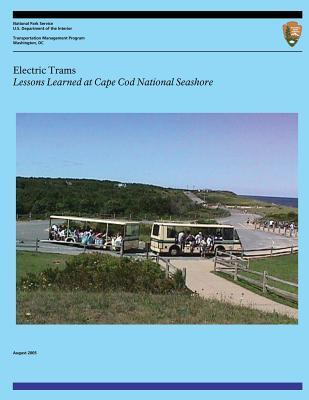 Elastic Trans: Lessons Learned at Cape Cod National Seashore U.S. National Park Service