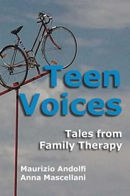Teen Voices: Tales from Family Therapy Maurizio Andolfi