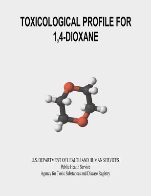 Toxicological Profile for 1,4-Dioxane  by  U.S. Department of Health and Human Services