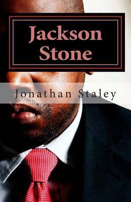 Jackson Stone  by  Jonathan Marc Staley