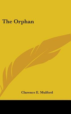 Orphan Clarence E. Mulford